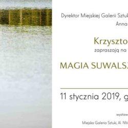 Wernisaż wystawy Krzysztofa Swiertoka - Magia Suwalszczyzny - 11.01.2019